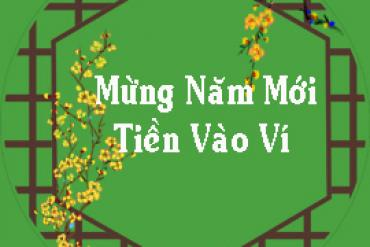 Mừng Năm Mới _Tiền Vào Ví